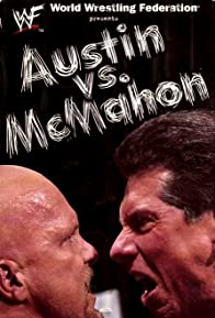 Primary photo for WWE: Austin vs. McMahon - The Whole True Story