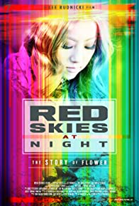 Primary photo for Red Skies at Night: The Story of Flower