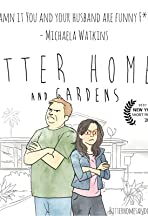 Bitter Homes and Gardens