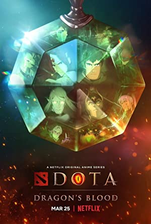 Dota: Dragon's Blood : Season 1 English NF WEB-DL 720p | [Complete]