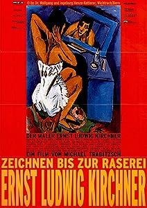 Watch new movies hollywood 2018 Ernst Ludwig Kirchner - Zeichnen bis zur Raserei Germany [720x594]