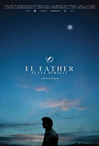 Primary photo for El Father Plays Himself