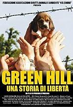 Green Hill: Una storia di libertà