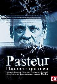 Pasteur, l'homme qui a vu Poster