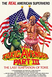 The Toxic Avenger Part III The Last Temptation of Toxie (1989) 1080p