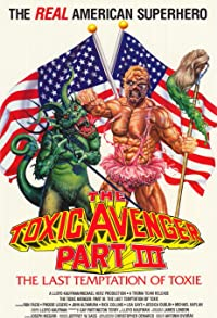 Primary photo for The Toxic Avenger Part III: The Last Temptation of Toxie