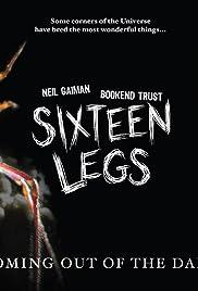 Sixteen Legs Poster