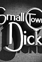 Small Town Dicks
