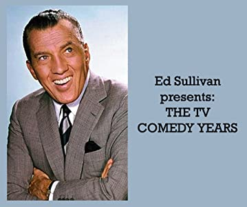 Ed Sullivan Presents: The TV Comedy Years by