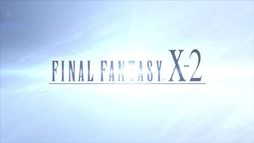Final Fantasy X-X2 HD Remaster Trailer: Return To Spira