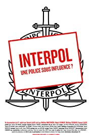 Interpol, une police sous influence?
