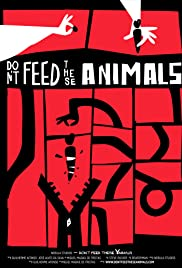 Don't Feed These Animals Poster