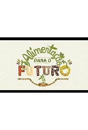 Alimentação para o Futuro