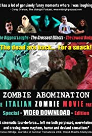Zombie Abomination: The Italian Zombie Movie - Part 1 Poster