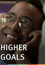 Higher Goals