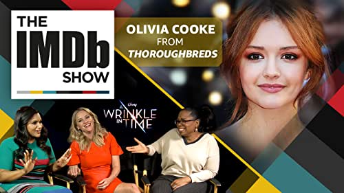Olivia Cooke takes us behind the scenes of her new wickedly funny film 'Thoroughbreds' and hints at what's to come in 'Ready Player One.' The star-studded cast of 'A Wrinkle in Time' pick their most inspirational roles.