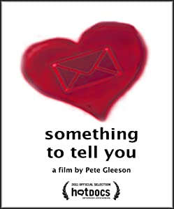 Ver la película de clip en línea Something to Tell You, Gary Barling [DVDRip] [flv] (2011)