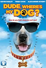 Dude, Where's My Dog?! Poster