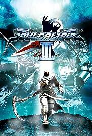 Soulcalibur III(2005) Poster - Movie Forum, Cast, Reviews