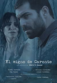 Primary photo for El signo de Caronte