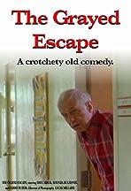 The Grayed Escape