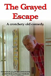 Primary photo for The Grayed Escape