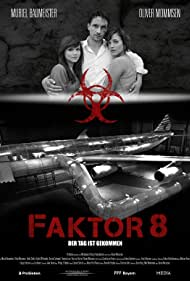 Muriel Baumeister, Oliver Mommsen, and Emilia Schüle in Faktor 8 - Der Tag ist gekommen (2009)