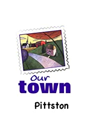 Our Town: Pittston