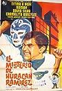 El misterio de Huracán Ramírez