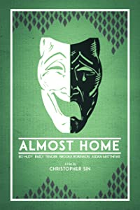 MP4-elokuvan torrentit ladattavissa ilmaiseksi Almost Home, Christopher Sin [XviD] [hd720p] USA
