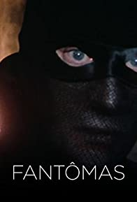 Primary photo for Fantômas
