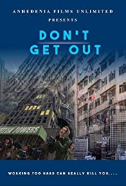 Don't Get Out Poster