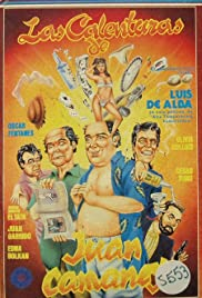Las calenturas de Juan Camaney Poster