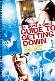 The Boys and Girls Guide to Getting Down Poster