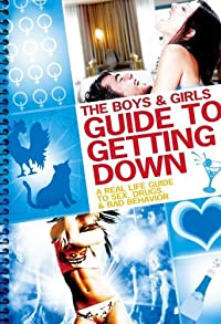 Primary photo for The Boys and Girls Guide to Getting Down