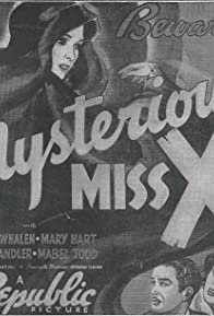 Primary photo for The Mysterious Miss X