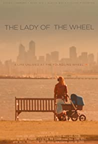 Primary photo for The Lady of the Wheel