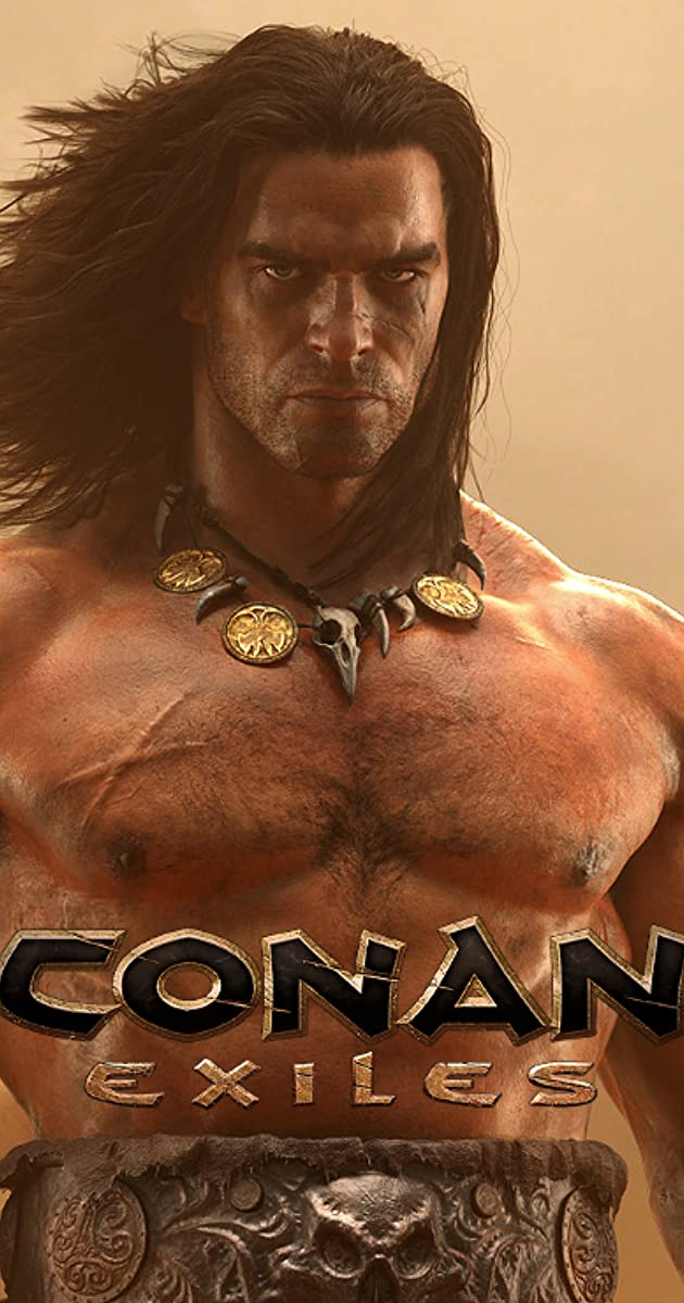 Conan Exiles (Video Game 2017) - Full Cast & Crew - IMDb