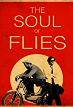 The Soul of Flies