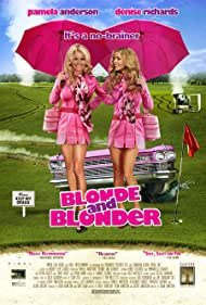 Pamela Anderson and Denise Richards in Blonde and Blonder (2008)