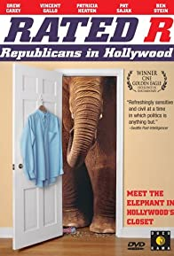 Primary photo for Rated 'R': Republicans in Hollywood