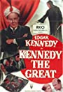 Kennedy the Great