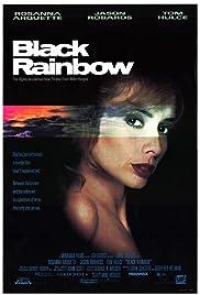 Black Rainbow(1989) Poster - Movie Forum, Cast, Reviews