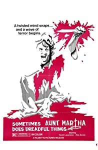 Action movies must watch Sometimes Aunt Martha Does Dreadful Things Bernard McEveety [UHD]
