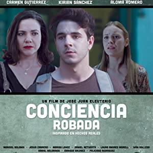 Watch a free movie stream Conciencia robada by [2K]