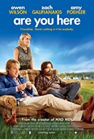 Owen Wilson, Zach Galifianakis, and Amy Poehler in Are You Here (2013)