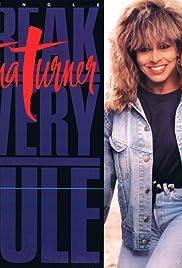 Tina Turner: Break Every Rule Poster