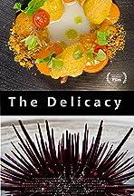 The Delicacy
