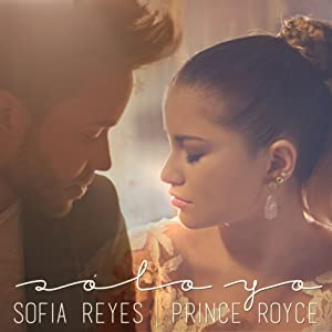Sofia Reyes Featuring Prince Royce: Solo Yo by none