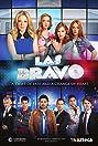 Las Bravo (2014) Poster